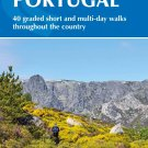 TRAVEL GUIDE BOOK PORTUGAL Walking in Portugal: 40 graded short and multi-day walks Paperback