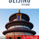 TRAVEL GUIDE BOOK CHINA Insight Guides City Guide Beijing (Travel Guide with Free eBook) Paperback