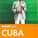 TRAVEL GUIDE BOOK CUBA Fodor's Cuba (Travel Guide 3) Paperback