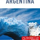 TRAVEL GUIDE BOOK ARGENTINA Insight Guides Argentina (Travel Guide with Free eBook) Paperback