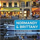 Moon Normandy & Brittany: With Mont-Saint-Michel TRAVEL GUIDE BOOK FRANCE