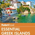 Fodor's Essential Greek Islands: with Great Cruises & the Best of Athens Paperback