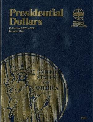 #2181 Whitman Folder for Presidential Dollars 2007-2011 (date set)