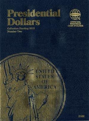 #2182 Whitman Folder for Presidential Dollars 2012-2016 (date set)