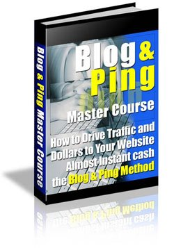 Blog & Ping Master Course - Get Your Blog Listed In Major Search Engines