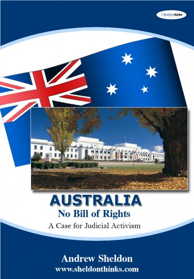 Australia - No Bill of Rights: A Case for Judicial Activism (eBook)