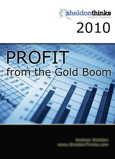 Profit from the next gold boom (eBook)