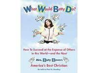 """What would Betty do?? Americans """"Best"""" & Funniest Christian - Bowers"""