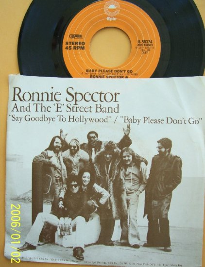 Ronnie Spector & E Street Band Say Goodbye To Hollywood 45rpm vinyl  record with sleeve 1977