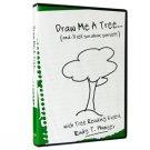 Draw Me A Tree...Rudy Hunter