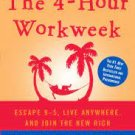The 4-Hour Workweek: Escape 9-5, Live Anywhere, and Join the New Rich (Expanded and Updated)/pdf