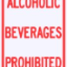 """12"""" x 18"""" Alcohol Beverages Prohibited Street Road Highway Property Sign"""