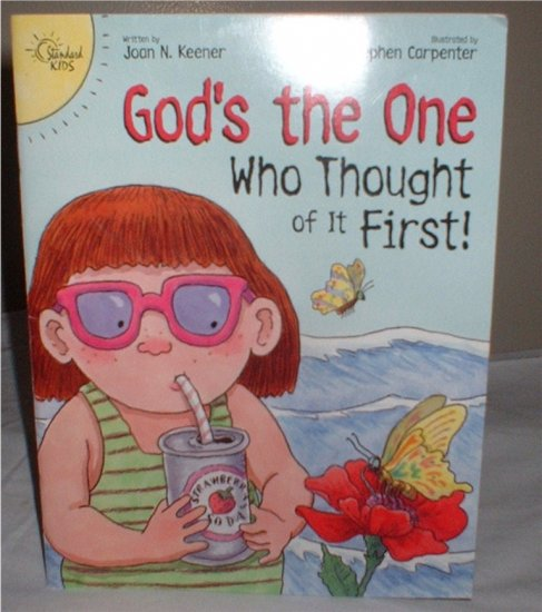 """Children's Book """"God's The One Who Thought of IT First!"""" Softcover  SHIPPING INCLUDED!!"""