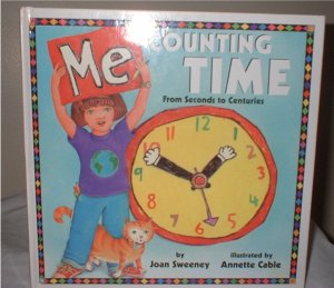 Me Counting Time hardcover children's book from seconds to centuries