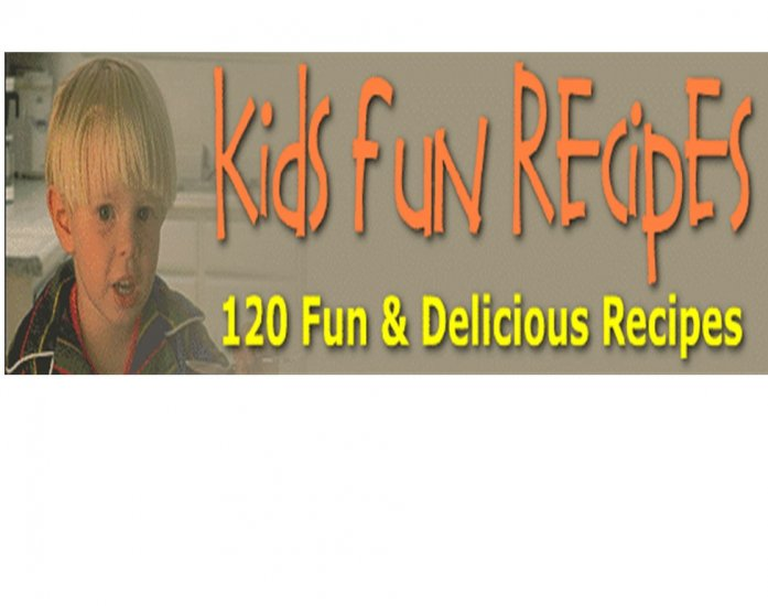 eBook  Kids Fun Recipes  ebook only $1.00 FREE SHIPPING international