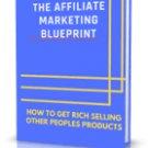 The Affiliate Marketing Blueprint