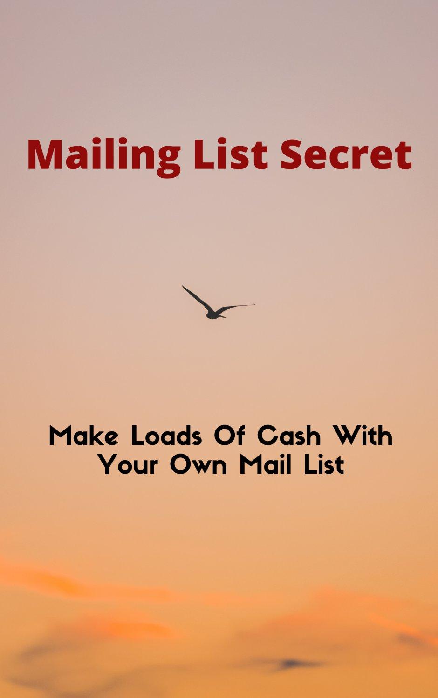 Mailing List Secret