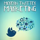 Moderm Twitter Marketing - Training Guide