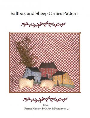 Primitive Americana Saltbox and Sheep Ornies E-pattern, pdf