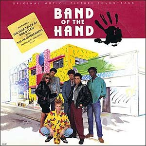 Band Of The Hand - Original Soundtrack, Bob Dylan & Michel Rubini OST LP/CD