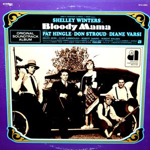 Bloody Mama - Original Soundtrack, Don Randi OST LP/CD