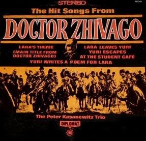 The Hit Songs From Doctor Zhivago - Soundtrack Collection, Peter Kasanewitz Trio LP/CD
