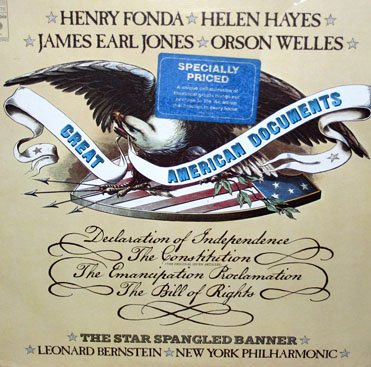 Great American Documents (1976) - Performed by Leonard Bernstein, Henry Fonda LP/CD