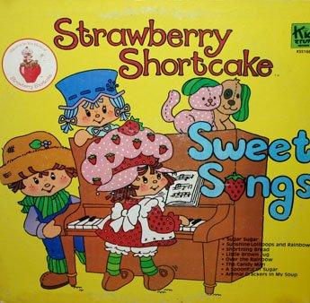 Strawberry Shortcake - Sweet Songs (1980) LP/CD