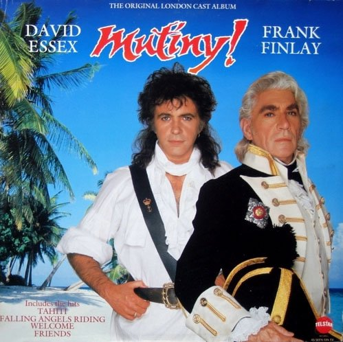 Mutiny! - The Original London Cast Album, David Essex Musical LP/CD