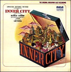 Inner City - Original Broadway Cast Recording, Soundtrack LP/CD