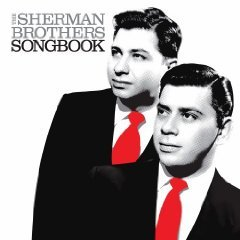The Sherman Brothers Songbook - Walt Disney Soundtrack Collection (CD 2009) Two-Disc Set, 59 Tracks