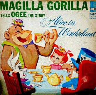 Magilla Gorilla Tells Ogee The Story Of Alice In Wonderland - Soundtrack LP/CD