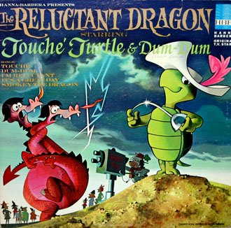 The Reluctant Dragon - Hanna-Barbera Story Soundtrack, Touche Turtle LP/CD