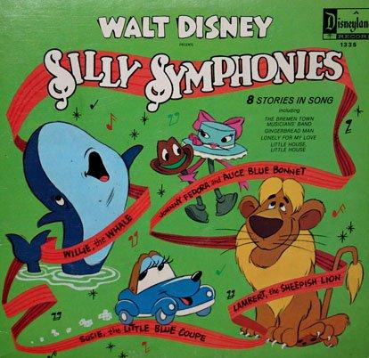 Walt Disney's Silly Symphonies - Stories In Song Soundtrack, Camarata LP/CD