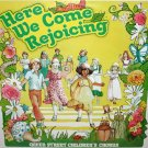 Here We Come Rejoicing - Queen Street Children's Chorus LP/CD