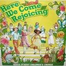 Here We Come Rejoicing - Queen Street Children's Chorus LP/CD