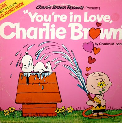 You're In Love, Charlie Brown - Original TV Special Soundtrack LP/CD