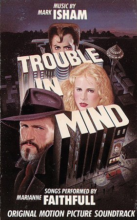 Trouble In Mind - Original Soundtrack, Mark Isham OST Tape/CD