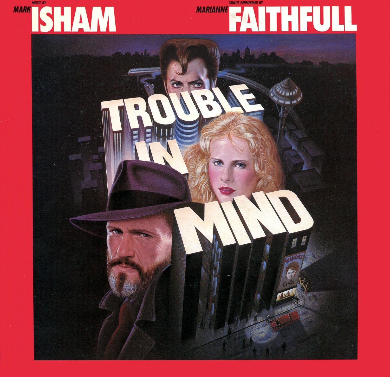 Trouble In Mind - Original Soundtrack, Mark Isham OST LP/CD