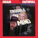Trouble In Mind - Original Soundtrack, Mark Isham OST LP/CD