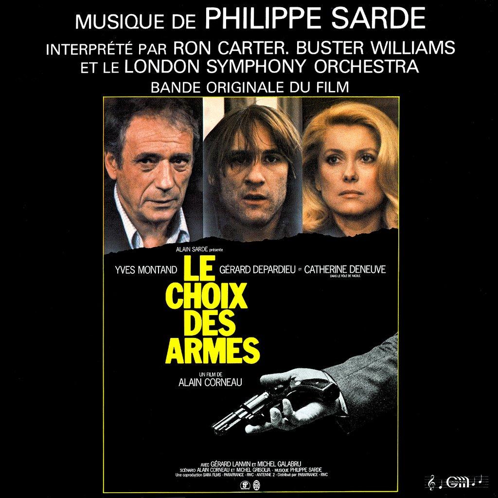 Choice Of Arms / Le Choix Des Armes - Original Soundtrack, Philippe Sarde OST LP/CD