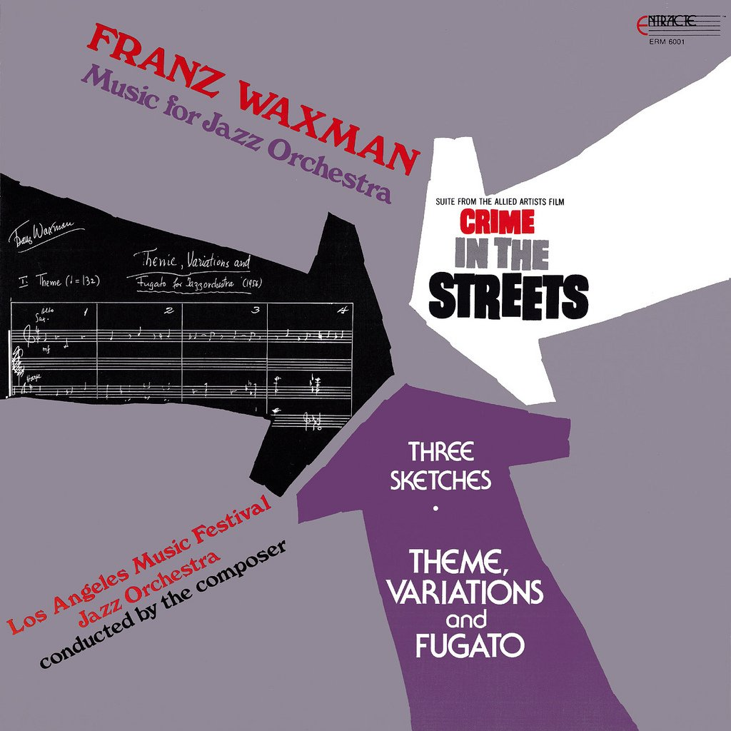 Music For Jazz Orchestra (incl. Crime In The Streets) - Franz Waxman Collection LP/CD