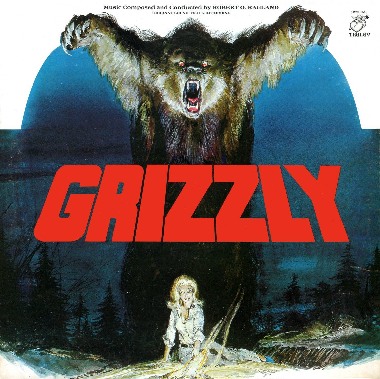 Grizzly 1976 Original Soundtrack Robert O Ragland