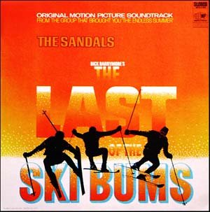 The Last Of The Ski Bums - Original Soundtrack, The Sandals OST LP/CD