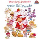 Strawberry Shortcake presents Pets On Parade - Original Soundtrack LP/CD