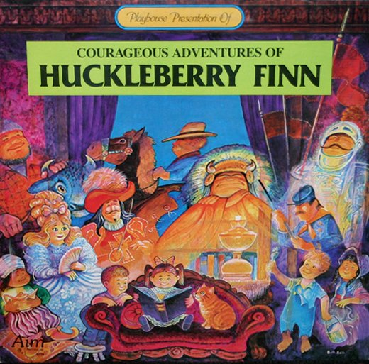 Courageous Adventures Of Huckleberry Finn - Children's Storyteller LP/CD