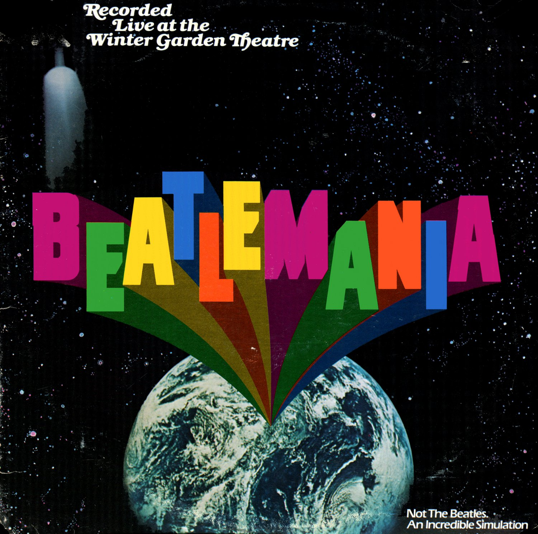 Beatlemania - Original Broadway Cast, Beatles Musical Soundtrack LP/CD