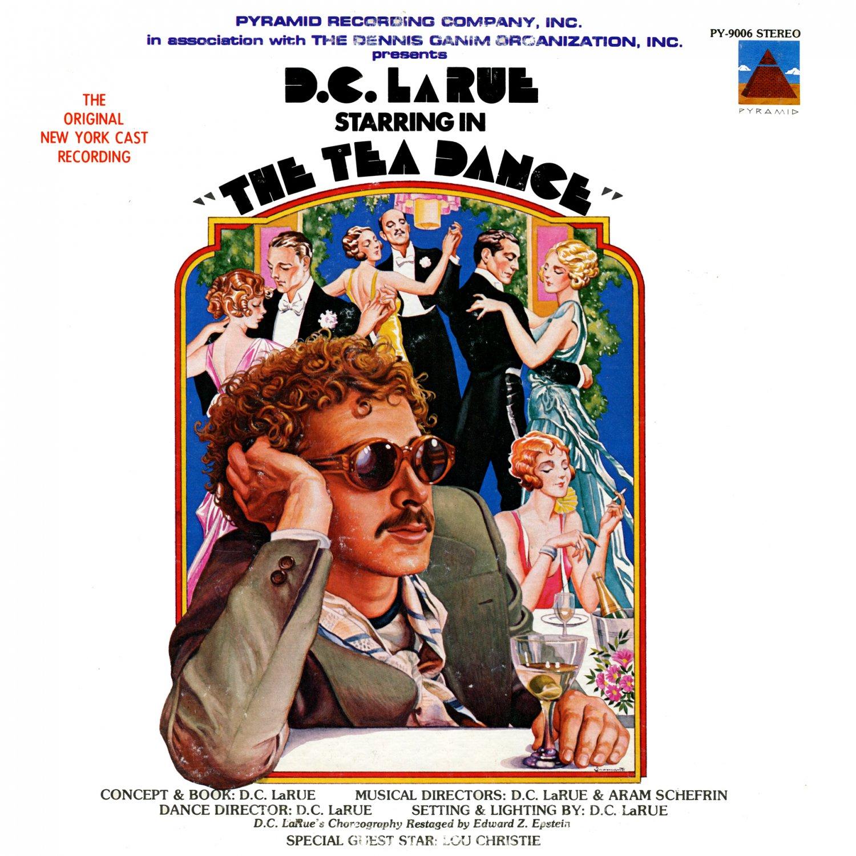 The Tea Dance - Original Cast Soundtrack, D.C. LaRue OST LP/CD
