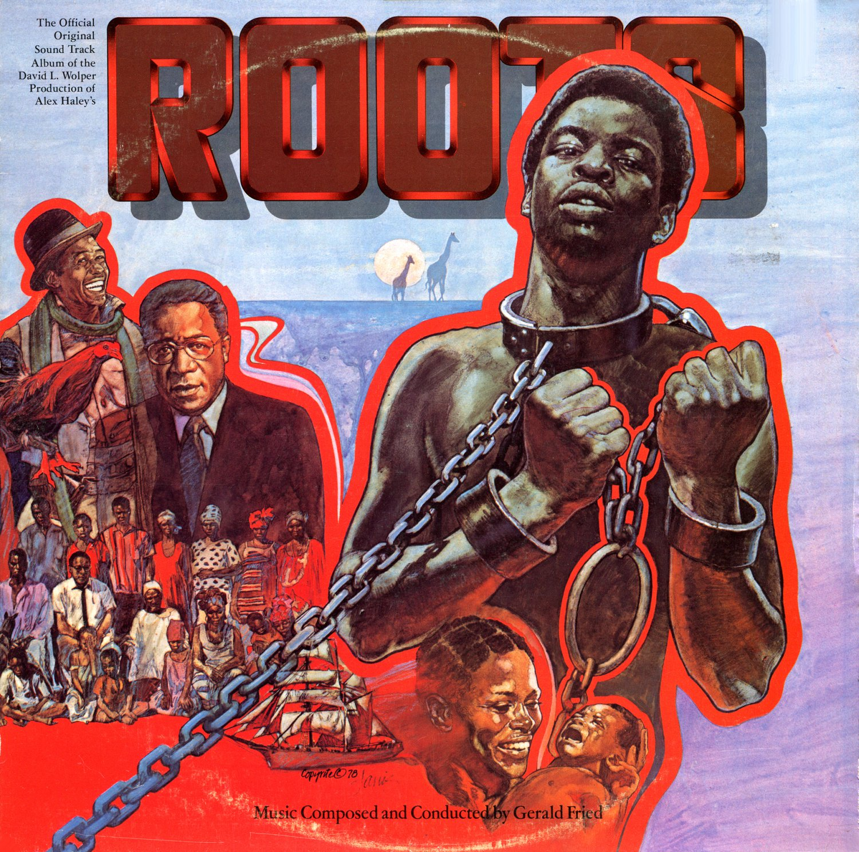 Roots Tv Mini Series Official Original Soundtrack