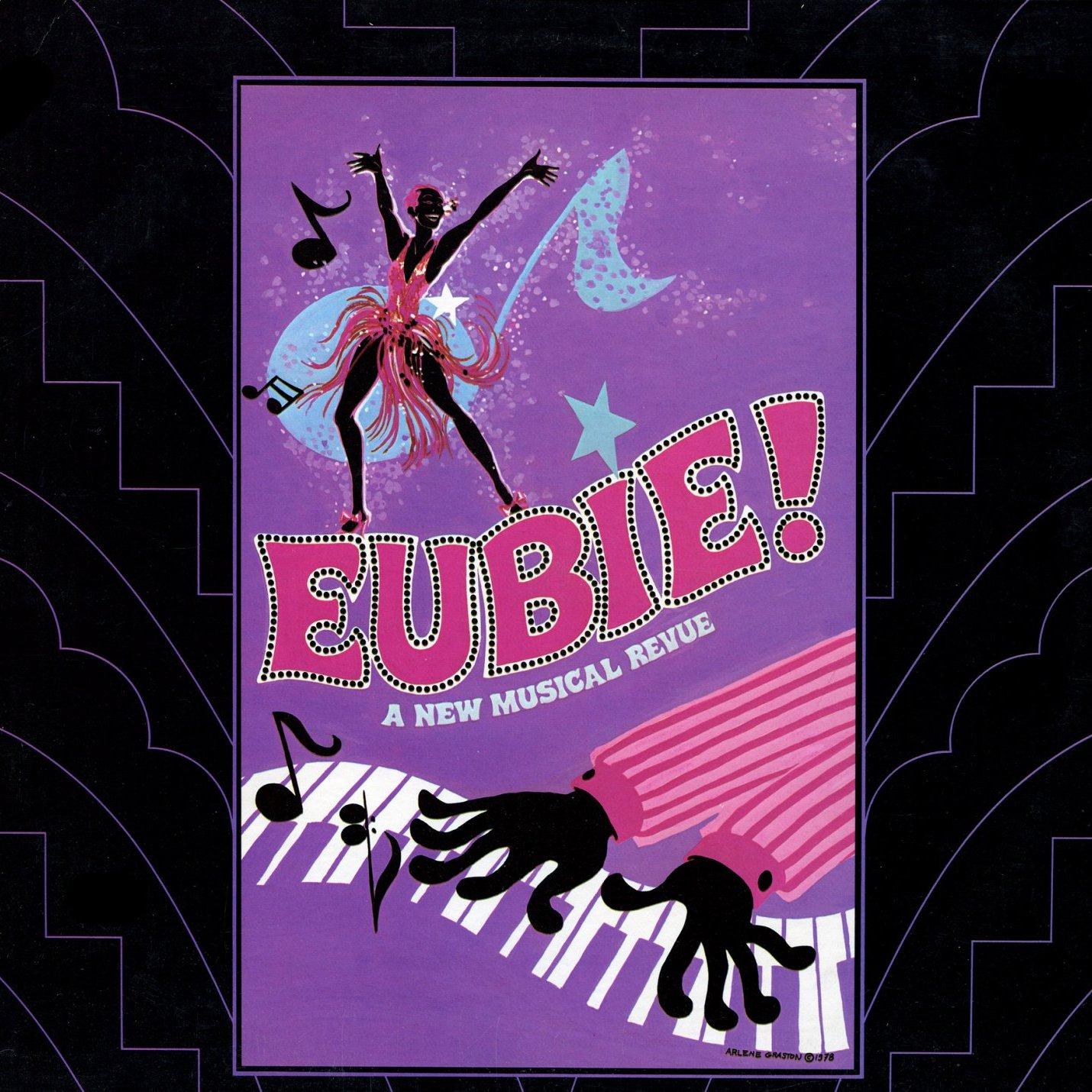Eubie! - A New Musical Revue, Original Broadway Cast LP/CD